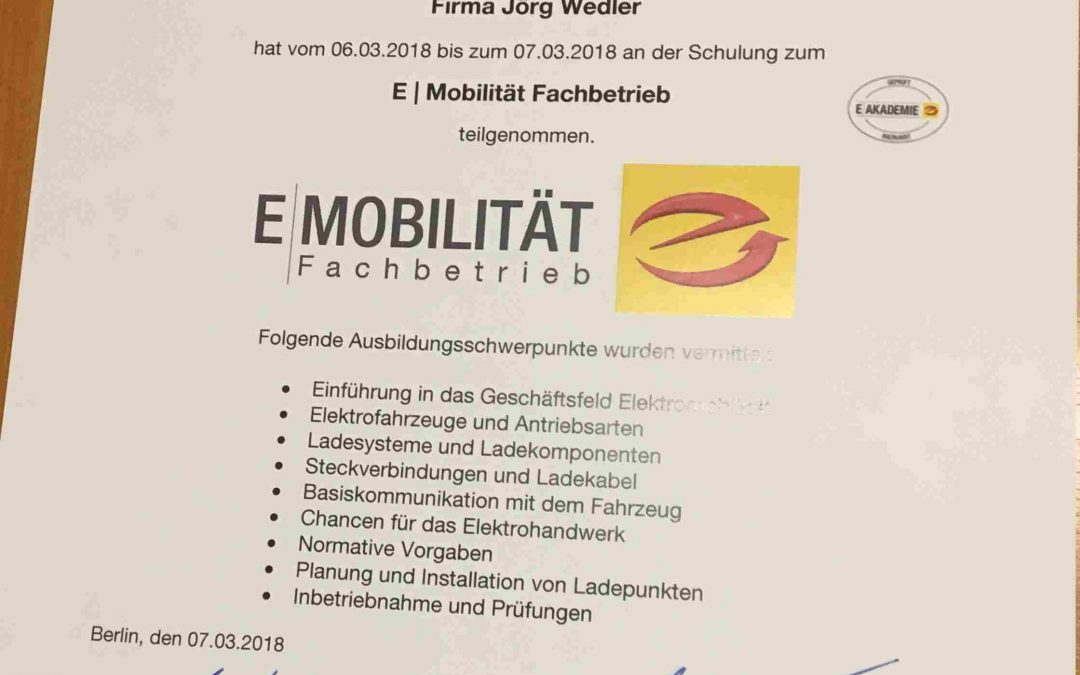 Wedler Photovoltaik Berlin, Zertifizierung zum Fachbetrieb Elektromobilität März 2018